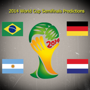 2014 World Cup Semifinals Predictions