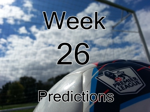 Week 26 Premier League Predictions