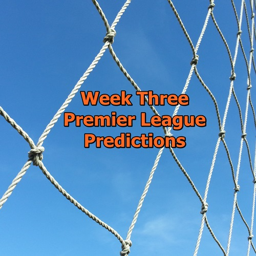 Week 3 Premier League Predictions