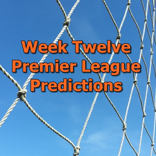 Week 12 Premier League Predictions